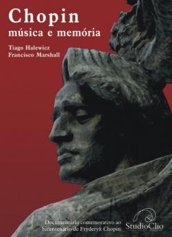 Lançamento do documentário Chopin, música e memória