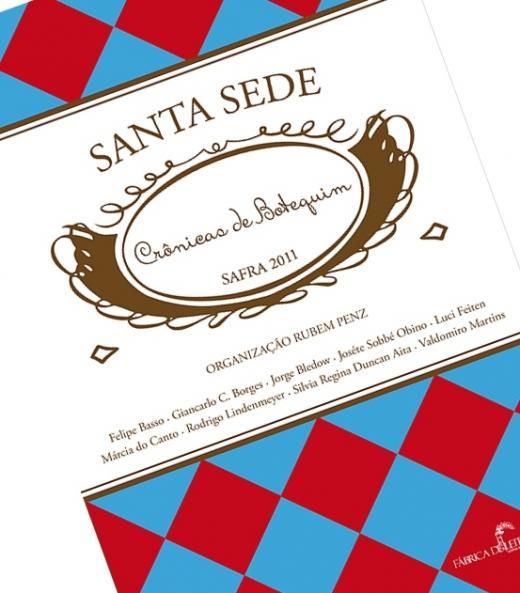Santa Sede lança livro Crônicas de Botequim - Safra 2011 na Feira do Livro