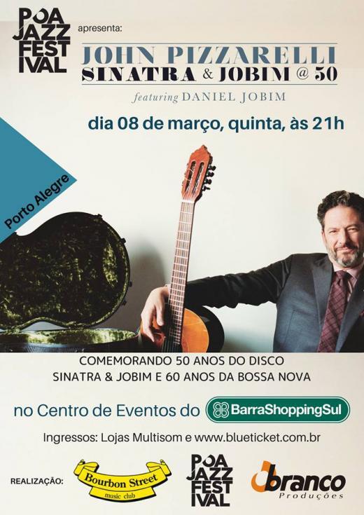 John Pizzarelli + Daniel Jobim | Porto Alegre